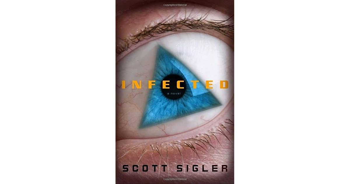 Infected (Infected, #1) by Scott Sigler