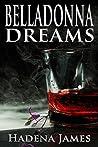 Belladonna Dreams (Dreams and Reality #9)