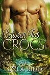 Between Two Crocs (Safari Shifters #2)