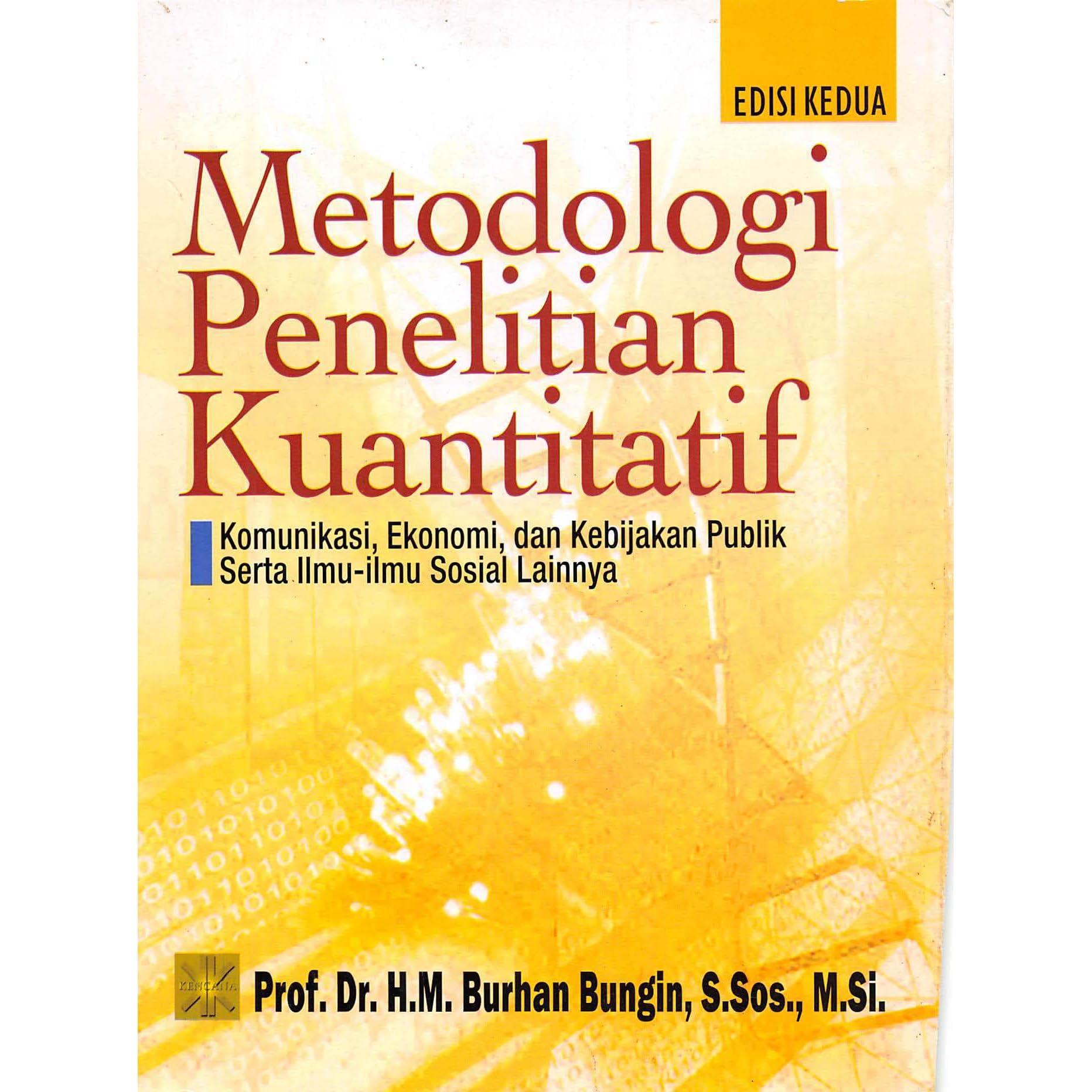 metodologi penelitian kuantitatif komunikasi ekonomi dan