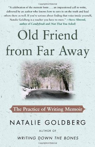 Old Friend from Far Away: The Practice of Writing Memoir