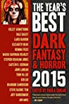 The Year's Best Dark Fantasy & Horror, 2015 Edition by Paula Guran