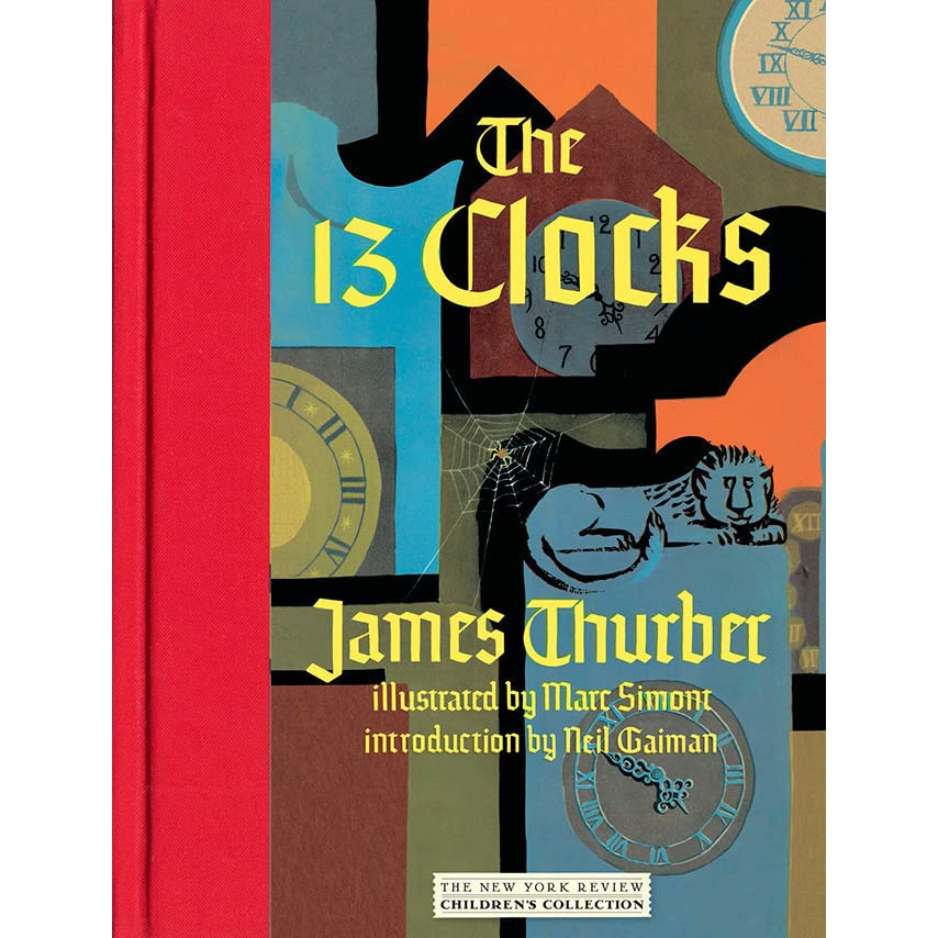 the 13 clocks The thirteen clocks lesson 5 chapters viii – epilogue 1 the duke's guards leave the room of clocks where did they go 2 who does hark turn out to really be.