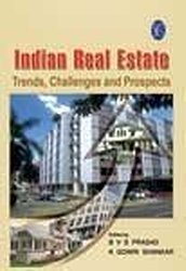 Indian Real Estate: Trends, Challenges and Prospects