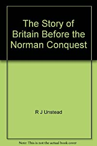 Story of Britain: Before the Norman Conquest (Carousel Books)