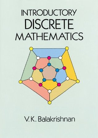 Introductory Discrete Mathematics (Dover Books on Computer Science)