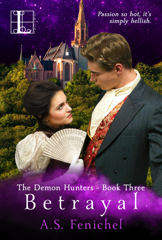 Betrayal (The Demon Hunters, #3)