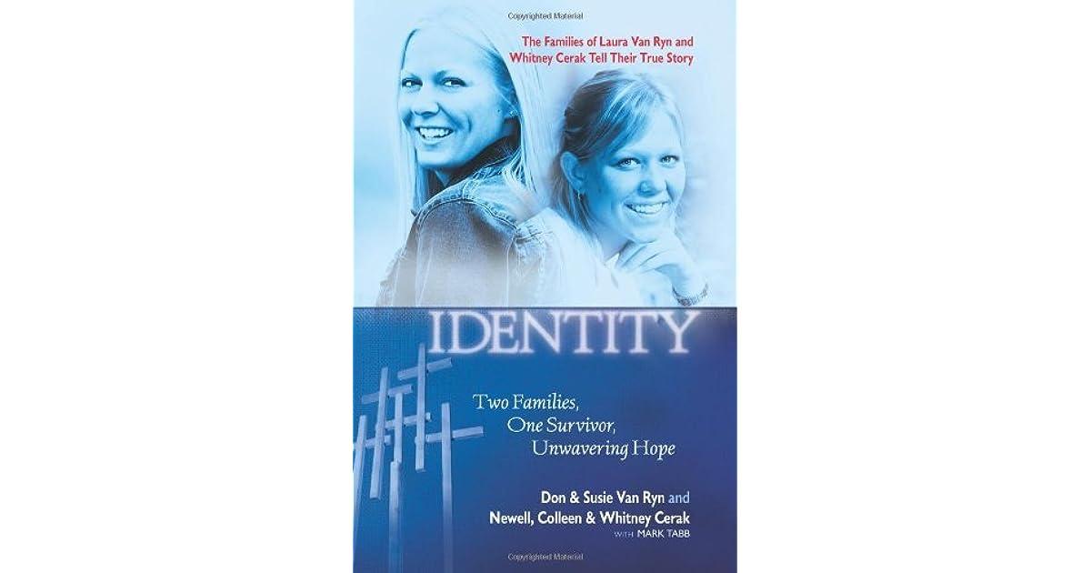 Mistaken Identity Two Families One Survivor Unwavering Hope By Don Van Ryn