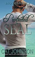 Protected by a Seal: Hot Seals