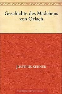 Geschichte des Mädchens von Orlach