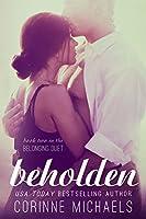 Beholden (The Belonging Duet, #2)