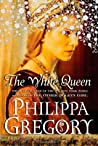 The White Queen (The Plantagenet and Tudor Novels #2)