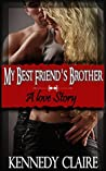 My Best Friend's Brother (Bashir Family #1)