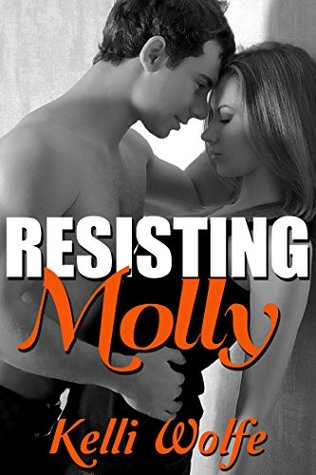 Resisting Molly: An Older Man Younger Woman Romance
