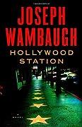 Hollywood Station (Hollywood Station, #1)