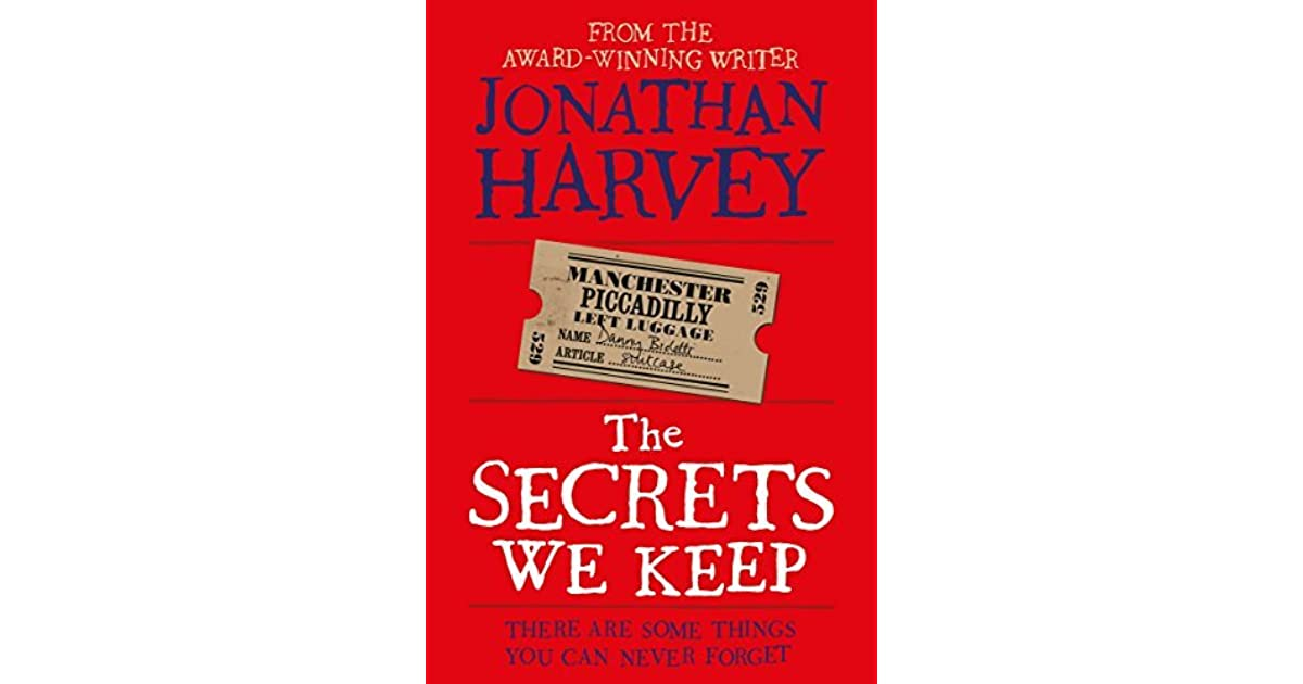 The Secrets We Keep by Jonathan Harvey