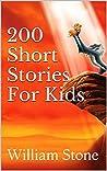 200 Short Stories For Kids