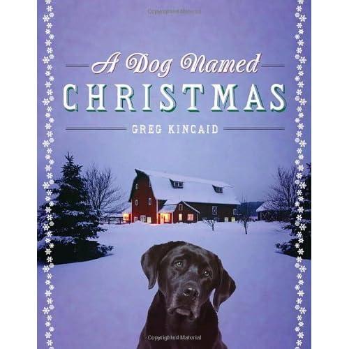 A Dog Named Christmas (A Dog Named