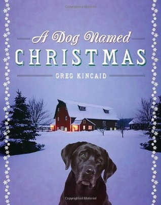 A Dog Named Christmas (A Dog Named Christmas #1)