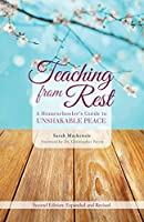 Teaching from Rest: A Homeschooler's Guide to Unshakable Peace