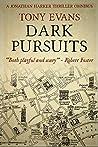 Dark Pursuits: A Jonathan Harker Thriller Omnibus