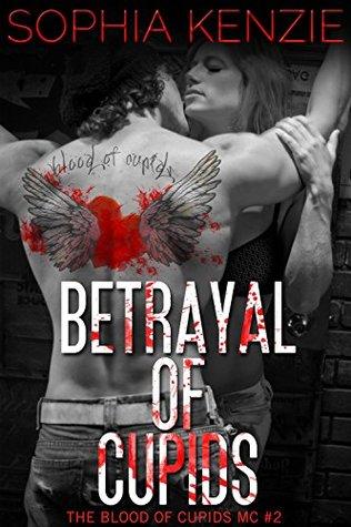 Betrayal of Cupids by Sophia Kenzie