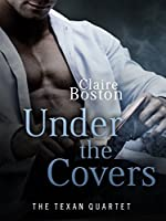 Under the Covers (The Texan Quartet, #3)