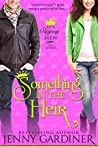 Something in the Heir (It's Reigning Men #1)