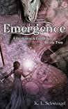 Emergence (Darkness & Light, #2)