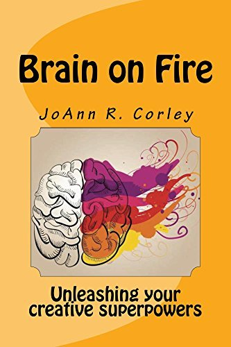 Brain on Fire Unleashing Your