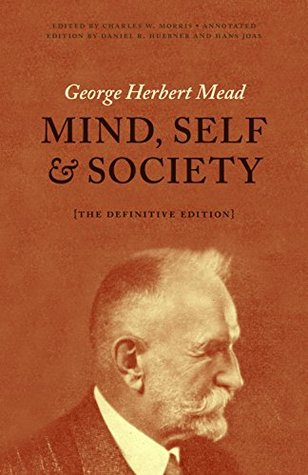 Mind, Self, and Society from the Standpoint of a Social Behaviorist