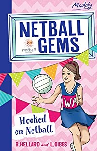 Netball Gems 1: Hooked on Netball