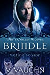 Brindle (Winter Valley Wolves, #1)