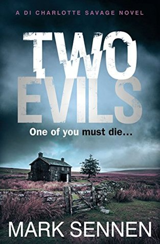 Two Evils by Mark Sennen