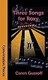 Three Songs for Roxy