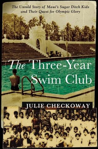 The Three-Year Swim Club by Julie Checkoway
