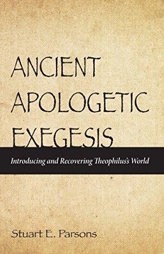 Ancient Apologetic Exegesis- I