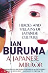Book cover for A Japanese Mirror: Heroes and Villains of Japanese Culture