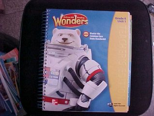McGraw-Hill Reading Wonders Teacher Edition Grade 6 Unit 1 (CCSSReading/Language Arts Program)