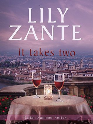 It Takes Two (Italian Summer, #1)