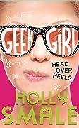 Head Over Heels (Geek Girl, #5)