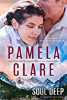 Soul Deep by Pamela Clare