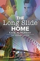 The Long Slide Home (The Rainbow League Book 3)