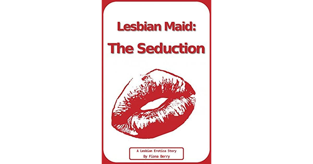Lesbian Maid The Seduction By Fiona Berry-5209