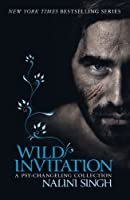 Wild Invitation: A Psy-Changeling Collection (Psy-Changeling, #0.5, 4.5, 9.5, 10.5)