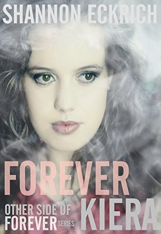 Forever Kiera (Other Side of Forever Book 2)