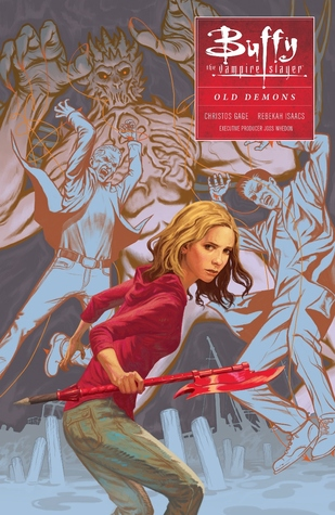Buffy the Vampire Slayer: Old Demons (Season 10, Volume 4)