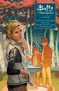 Buffy the Vampire Slayer: I Wish (Season 10, Volume 2)