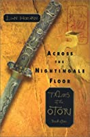 Across the Nightingale Floor (Tales of the Otori, #1)