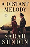 A Distant Melody by Sarah Sundin
